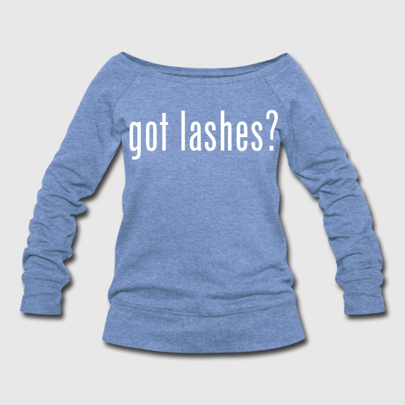 GOT LASHES - Women's Wideneck Sweatshirt