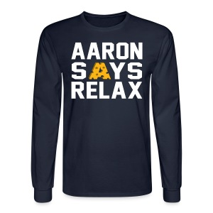 Aaron Says Relax - Men's Long Sleeve T-Shirt