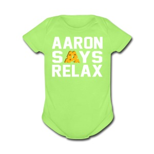 Aaron Says Relax - Short Sleeve Baby Bodysuit