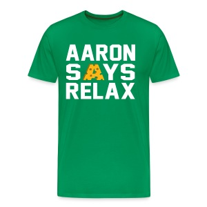 Aaron Says Relax - Men's Premium T-Shirt