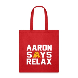 Aaron Says Relax - Tote Bag