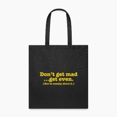 Don't get mad... get even (but be sneaky about it) Bags & backpacks