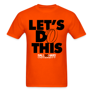 BSHU - Let's Do This - Men's T-Shirt