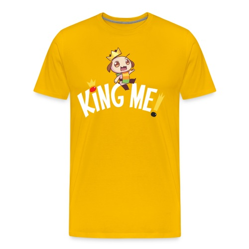King Me! - Unisex - Men's Premium T-Shirt