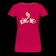 T-Shirts ~ Women's Premium T-Shirt ~ King Me! - Ladies