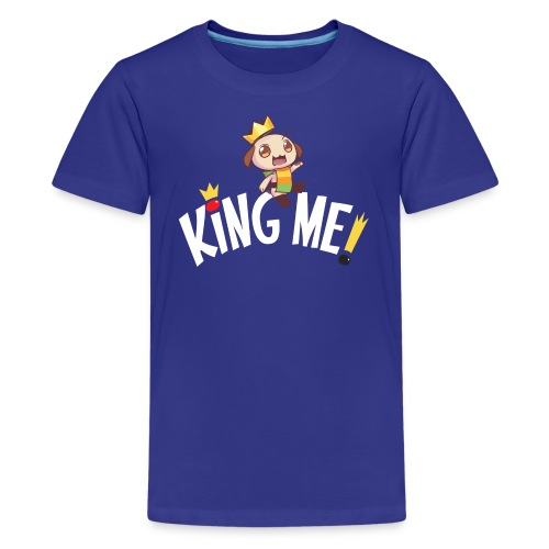 King Me! - Kids - Kids' Premium T-Shirt