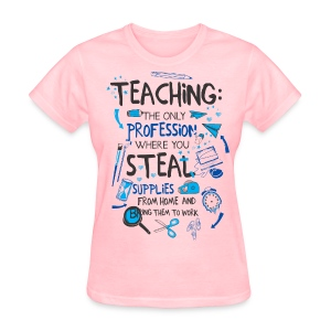 Steal Supplies - Women's T-Shirt
