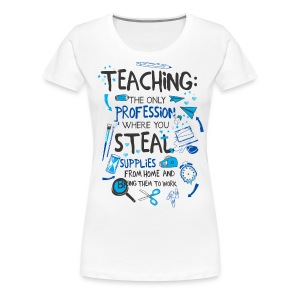 Steal Supplies - Women's Premium T-Shirt