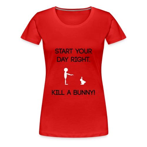 SYDR kill a bunny - Women's Premium T-Shirt