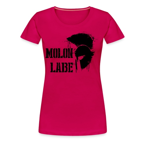 Molon Labe - Women's Premium T-Shirt
