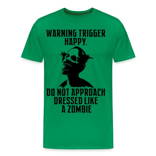 Warning Trigger Happy Zombie - Men's Premium T-Shirt