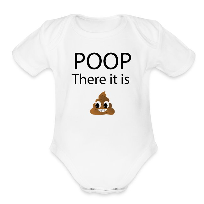 Poop There It Is - Baby
