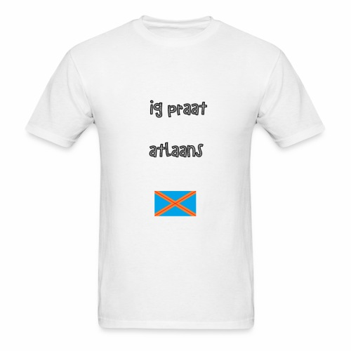 Ig praat Atlaans - Men's T-Shirt