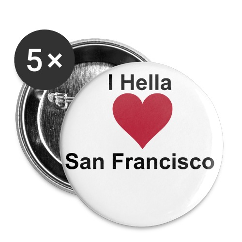 I Hella Love San Francisco buttons - Small Buttons