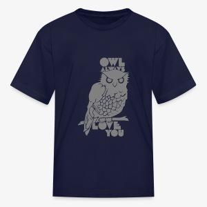 Owl Always Love You - Kids' T-Shirt