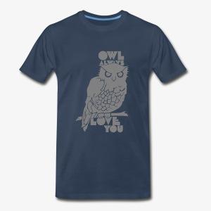 Owl Always Love You - Men's Premium T-Shirt
