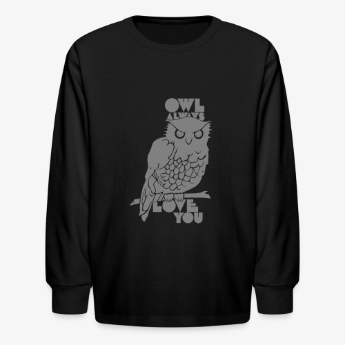 Owl Always Love You - Kids' Long Sleeve T-Shirt