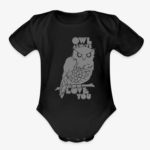 Owl Always Love You - Organic Short Sleeve Baby Bodysuit
