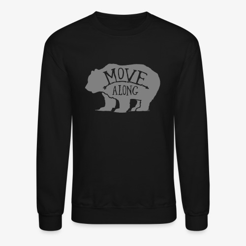 Move Along - Crewneck Sweatshirt