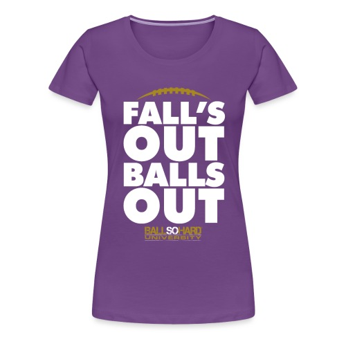 Fitted- Falls Out - Women's Premium T-Shirt