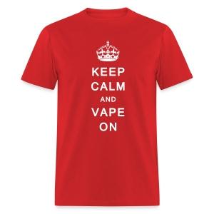 Keep Calm & Vape On - Men's T-Shirt