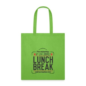 Lunch Break - Tote Bag