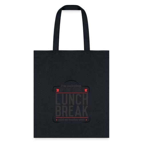 Lunch Break - Tote Bag