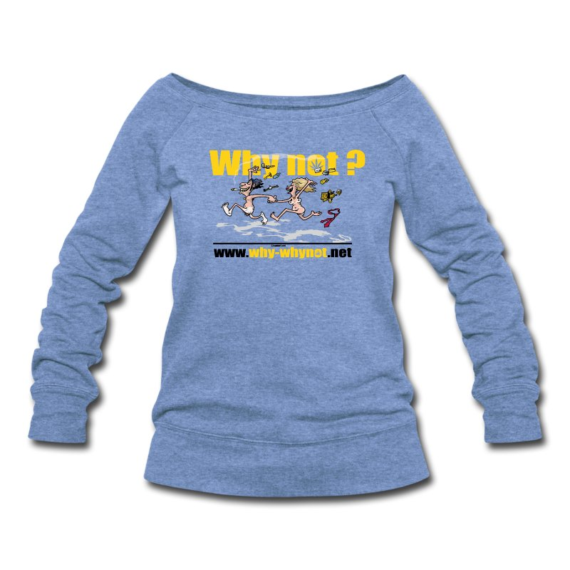 Whynot-unstress - Women's Wideneck Sweatshirt