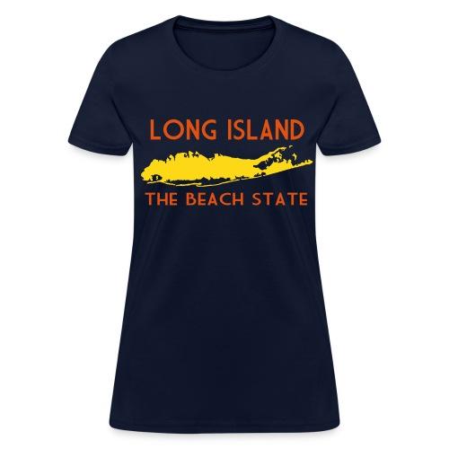 Long Island: The Beach State - Women's T-Shirt
