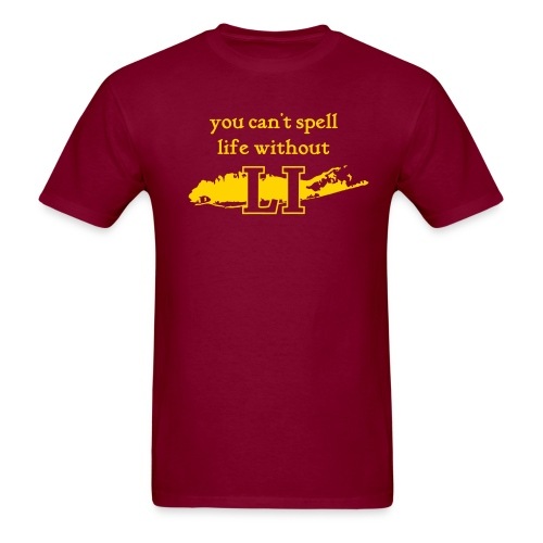 You can't spell life without LI - Men's T-Shirt