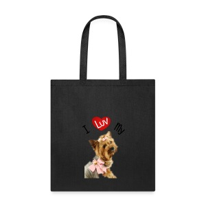 I LUV MY YORKI - Tote Bag