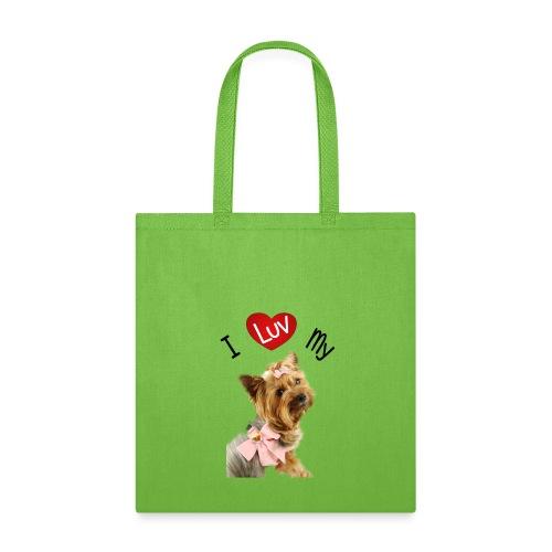 I LUV MY YORKI - Tote Bag