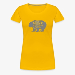 Move Along - Women's Premium T-Shirt