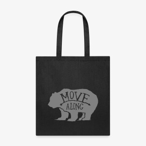 Move Along - Tote Bag