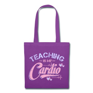 Teaching Is My Cardio - Tote Bag
