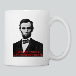 Abraham Lincoln's American Pride - Coffee/Tea Mug