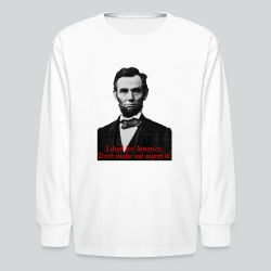 Abraham Lincoln's American Pride - Kids' Long Sleeve T-Shirt