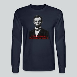 Abraham Lincoln's American Pride - Men's Long Sleeve T-Shirt
