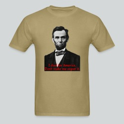 Abraham Lincoln's American Pride - Men's T-Shirt
