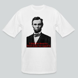 Abraham Lincoln's American Pride - Men's Tall T-Shirt