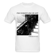 T-Shirts ~ Men's T-Shirt ~ Pro Wrestling Is Art | Korakuen Hall