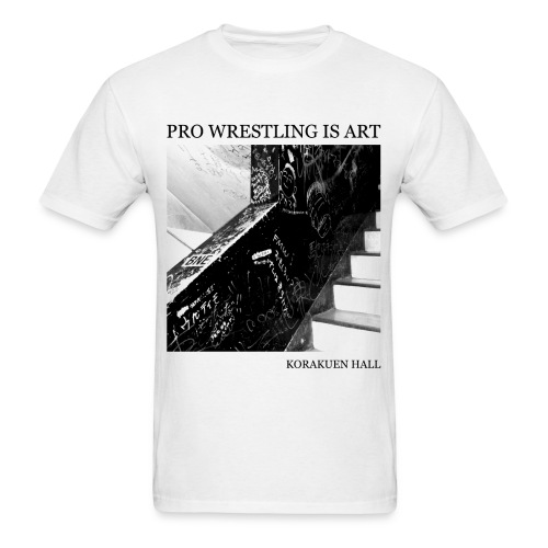 Pro Wrestling Is Art | Korakuen Hall - Men's T-Shirt