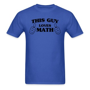 This Guy Loves Math - Men's T-Shirt