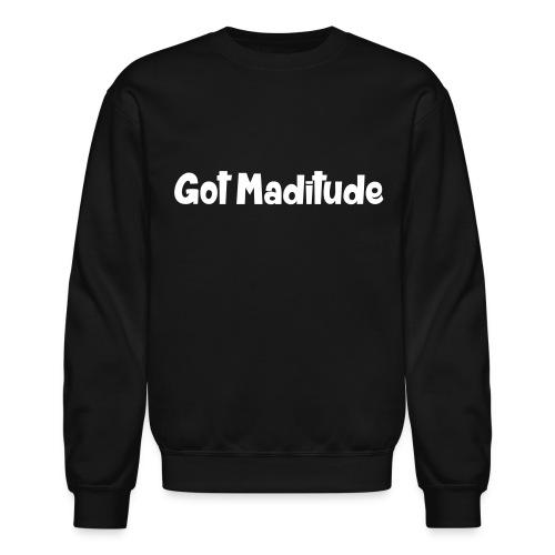 Got Maditude Men's Crew - Crewneck Sweatshirt