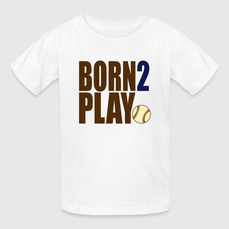 Born 2 Play Baseball (Kids') - Kids' T-Shirt