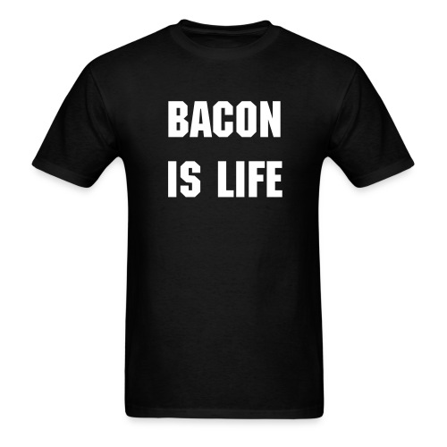bacon is life mens shirt - Men's T-Shirt