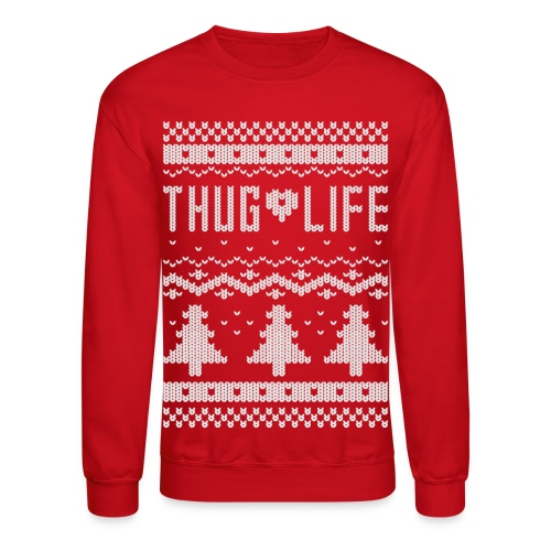 Ugly Thug Life Christmas Sweater - Crewneck Sweatshirt