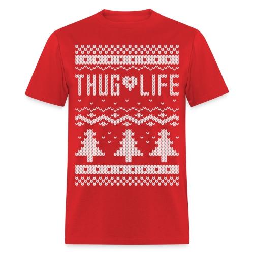Ugly Thug Life Christmas T-Shirt - Men's T-Shirt
