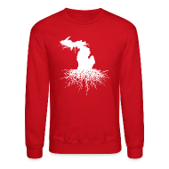 Long Sleeve Shirts ~ Crewneck Sweatshirt ~ Michigan Roots