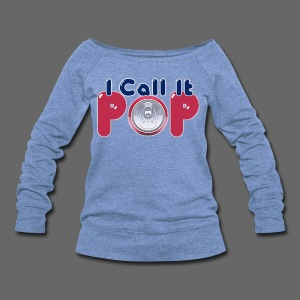I Call It Pop - Women's Wideneck Sweatshirt